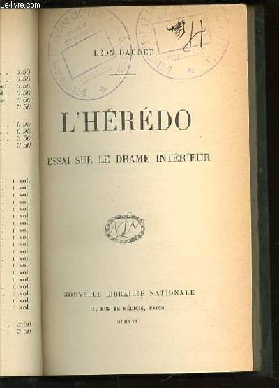 L'HEREDO : ESSAI SUR LE DRAME INTERIEUR.