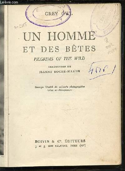 UN HOMME ET DES BETES - PILGRIMS OF THE WILD.