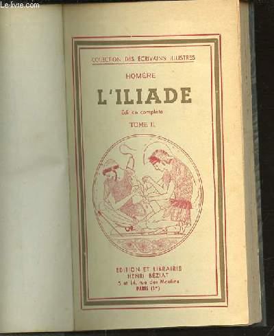 L'ILIADE / TOME II - COLLECTION DES ECRIVAINS ILLUSTRES.