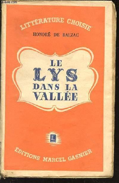 LE LYS DANS LA VALLEE - LITTERATURE CHOISIE.