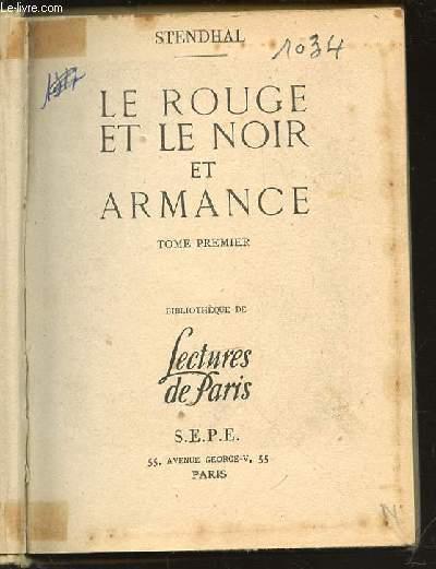 LE ROUGE ET LE NOIR ET ARMANCE - TOME 1 / BIBLIOTHEQUE DE LECTURES DE PARIS.