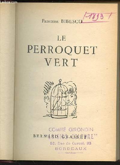 LE PERROQUET VERT.