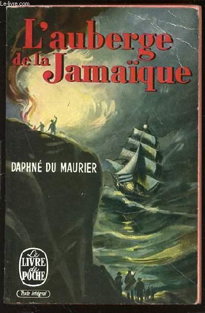 L'AUBERGE DE LA JAMAIQUE - COLLECTION LE LIVRE DE POCHE N°77-78.