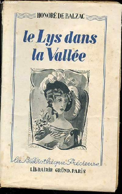 LE LYS DANS LA VALLEE - LA BIBLIOTHEQUE PRECIEUSE.