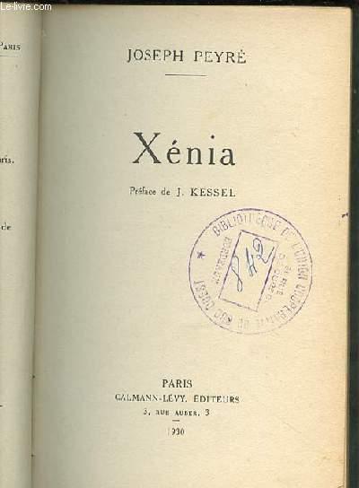 XENIA - PREFACE DE J. KESSEL.