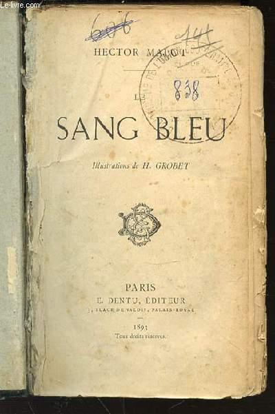LE SANG BLEU.