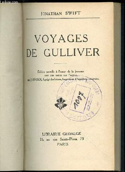 VOYAGES DE GULLIVER - EDITION NOUVELLE A L'USAGE DE LA JEUNESSE AVEC UNE NOTICE SUR L'AUTEUR PAR J. ARNOUX.