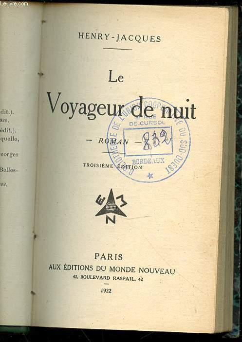LE VOYAGEUR DE NUIT.