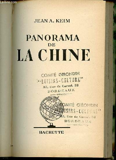 PANORAMA DE LA CHINE - COLLECTION