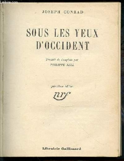 SOUS LES YEUX D'OCCIDENT.