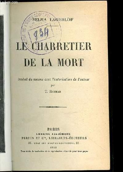 LE CHARRETIER DE LA MORT.