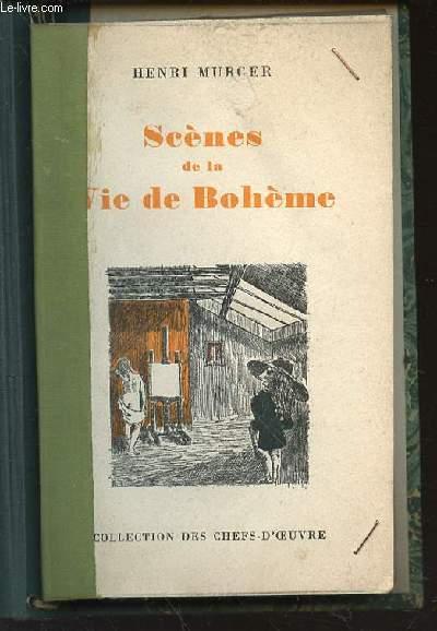 SCENES DE LA VIE DE BOHEME - COLLECTION DES CHEFS-D'OEUVRE.