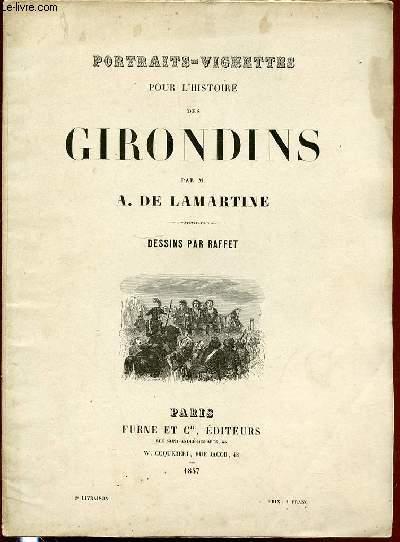 PORTRAITS-VIGNETTES POUR L'HISTOIRE DES GIRONDINS - DESSINS PAR RAFFET.