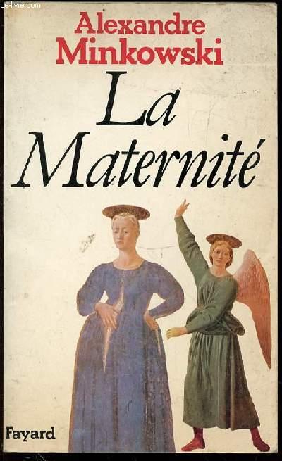 LA MATERNITE.