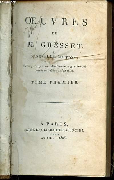 OEUVRES DE M. GRESSET - TOME PREMIER.