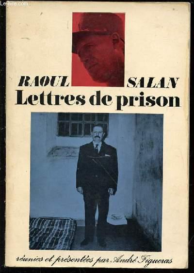 LETTRES DE PRISON REUNIES ET PRESENTEES PAR ANDRE FIGUERAS.