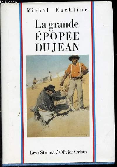 LA GRANDE EPOPEE DU JEAN.