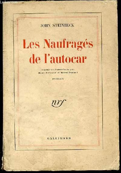 LES NAUFRAGES DE L'AUTOCAR - ROMAN.
