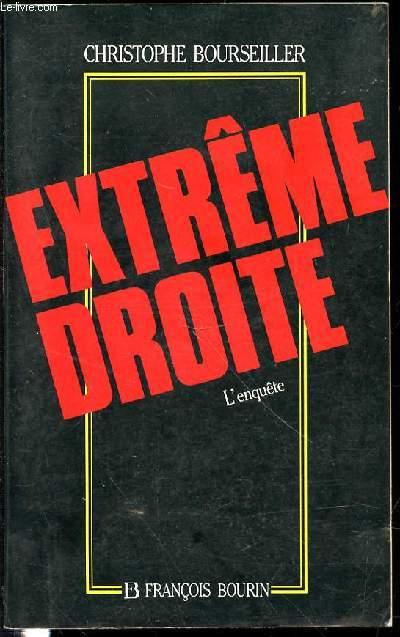 EXTREME DROITE : L'ENQUETE.
