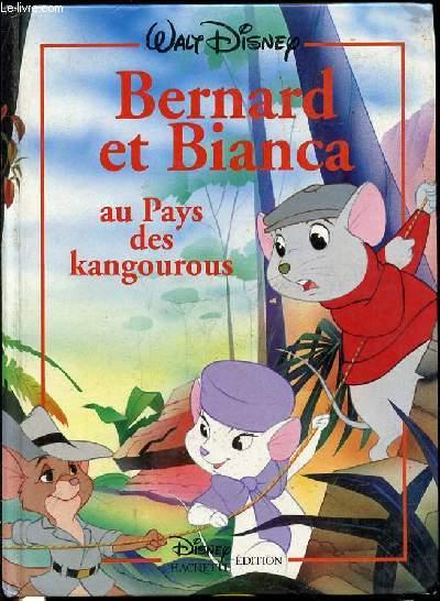 BERNARD ET BIANCA AU PAYS DES KANGOUROUS.