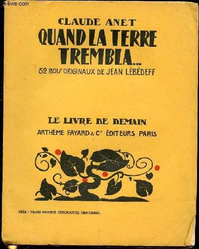 QUAND LA TERRE TREMBLA - COLLECTION