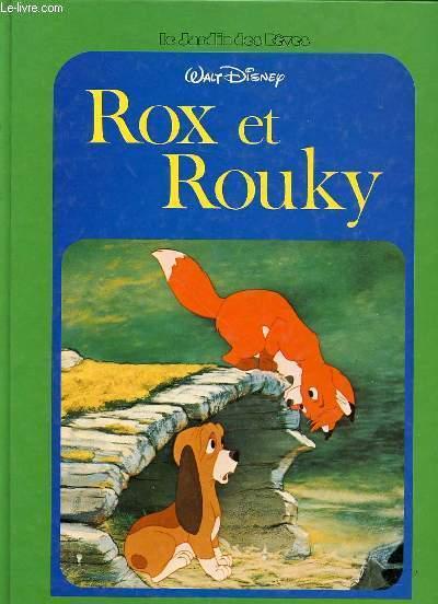 ROX ET ROUKY RACONTE PAR CLAUDINE SISTER - COLLECTION