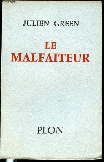 LE MALFAITEUR.