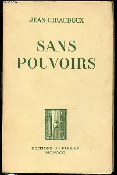 SANS POUVOIRS.