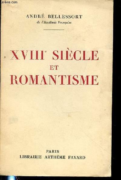 DIX-HUITIEME SIECLE ET ROMANTISME.