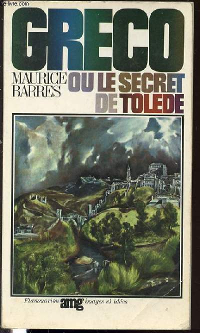 GRECO OU LE SECRET DE TOLEDE.