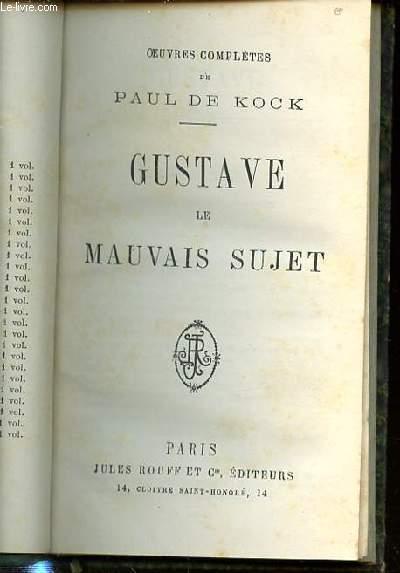 GUSTAVE LE MAUVAIS SUJET.