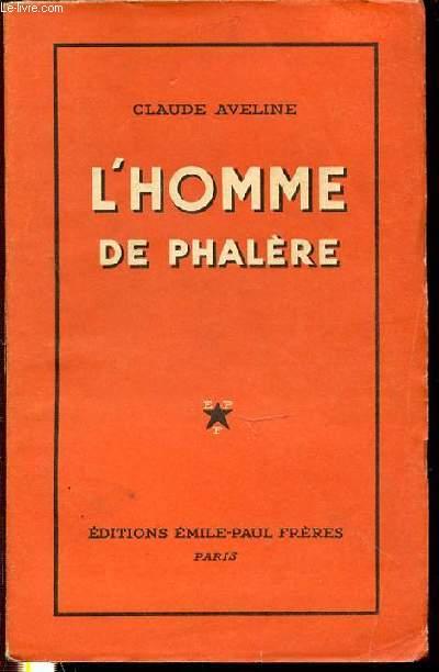 L'HOMME DE PHALERE.