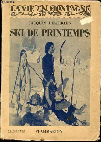 SKI DE PRINTEMPS - COLLECTION