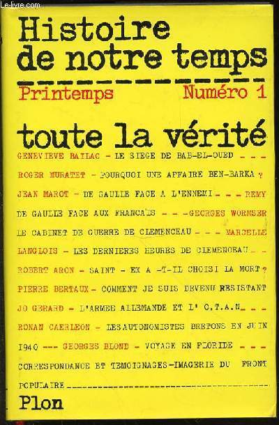 HISTOIRE DE NOTRE TEMPS - PRINTEMPS N°1 / TOUTE LA VERITE.