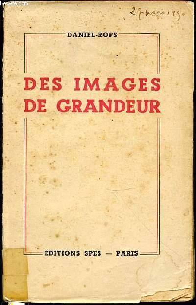 DES IMAGES DE GRANDEUR.