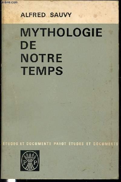 MYTHOLOGIE DE NOTRE TEMPS - COLLECTION
