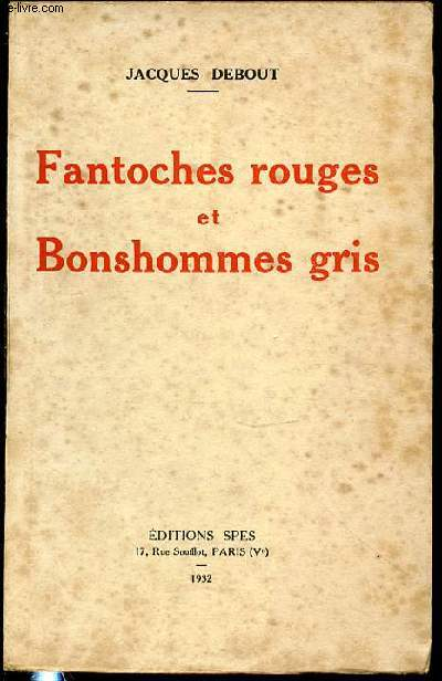 FANTOCHES ROUGES ET BONSHOMMES GRIS.