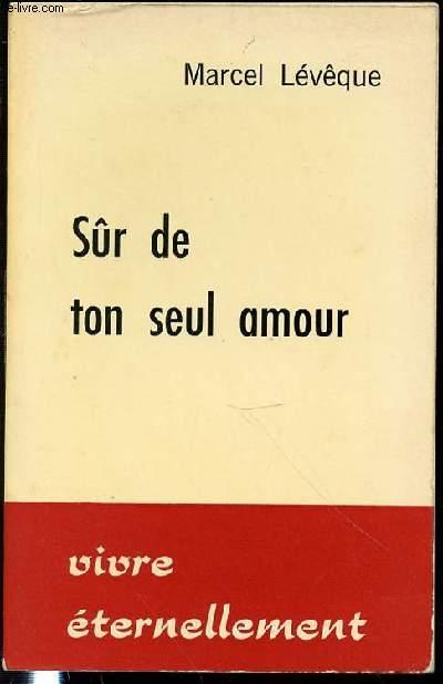 SUR DE TON SEUL AMOUR - COLLECTION
