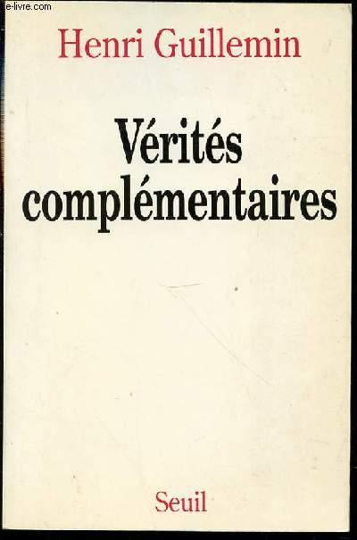 VERITES COMPLEMENTAIRES.