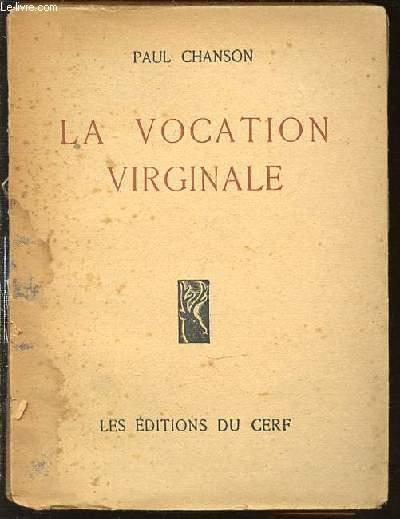 LA VOCATION VIRGINALE.