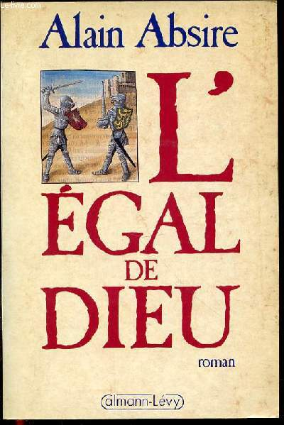 L'EGAL DE DIEU - ROMAN.
