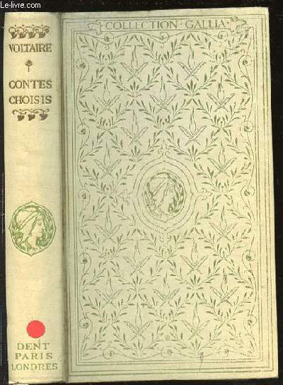 CONTES CHOISIS - PREFACE DE GUSTAVE LANSON / COLLECTION GALLIA.