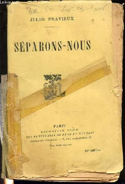 SEPARONS-NOUS : JOURNAL DE L'ABBE BLONDOT.