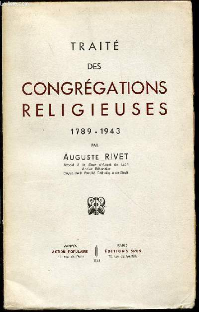 TRAITE DES CONGREGATIONS RELIGIEUSE (1789-1943).
