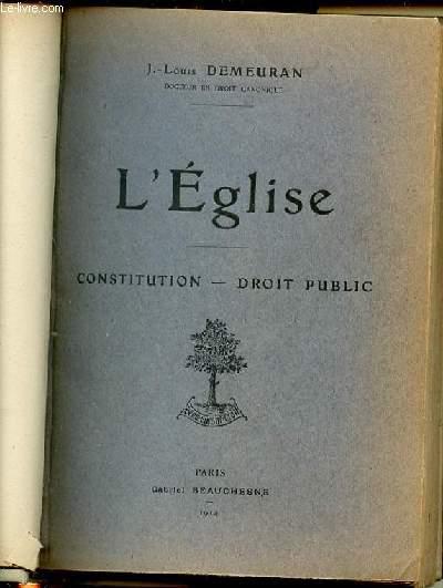 L'EGLISE - CONSTITUTION ET DROIT PUBLIC.