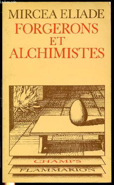 FORGERONS ET ALCHIMISTES - COLLECTION