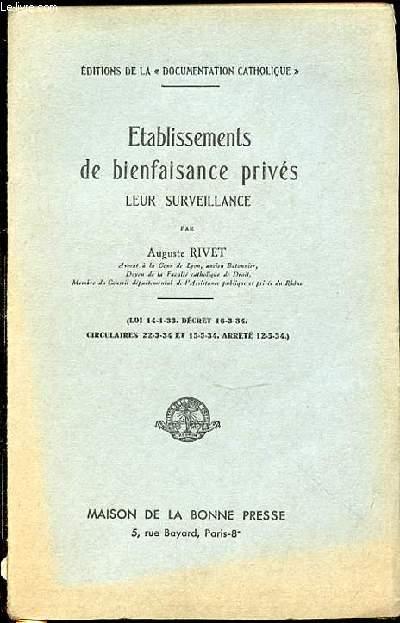 ETABLISSEMENTS DE BIENFAISANCE PRIVES LEUR SURVEILLANCE - COLLECTION DE LA