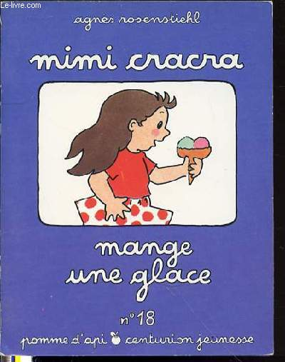 MIMI CRACRA MANGE UNE GLACE - COLLECTION