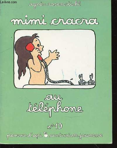 MIMI CRACRA AU TELEPHONE - COLLECTION