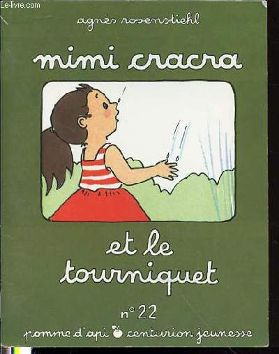 MIMI CRACRA ET LE TOURNIQUET - COLLECTION